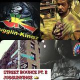JUGGLIN KINGZ..STREET BOUNCE PART II.. 2K17