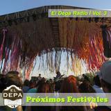 El Depa Radio Vol.3   Próximos Festivales.