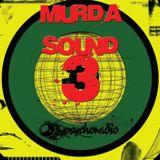 HoT's MURDA SOUND #3 live show @ PsychoRadio.org (Part 3)