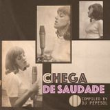 Chega de Saudade (60s Brazilian bossa & MPB mix) Pepe Sol