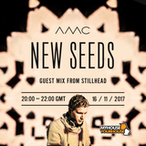 New Seeds // Show 19 feat. Stillhead // 16/11/17