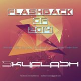 Flashback Of 2014 mixed by Skyflash