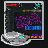 Dj Newmusic - Hands Up! Mania Vol.73 (2015)