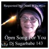 Opm Songs For You ( Mr. Noel's request )