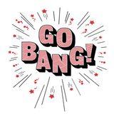 Go! Bang!