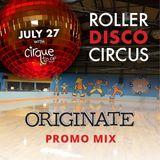 Cirque To Go Roller Disco  (Promo Mix)