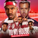 Welcome to My House: House meets Hiphop