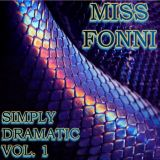 Miss Fonni - Simply Dramatic Vol.1 (2010 Dubstep Mix)