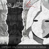 LALETRACAPITAL PODCAST 135 - LA EX-CENA SE ROMPE, LA TERTULIA (OMC RADIO)