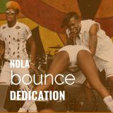 *Explicit* DJ SCrib presents: A NOLA Bounce Dedication