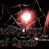 "seductions of Satan Part 15 ""Infiltration"" - Audio"