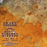 Dirty Sanchez Mixtape by Dj MS (2011)