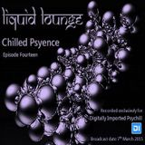Liquid Lounge - Chilled Psyence (Episode Fourteen) Digitally Imported Psychill March 2015