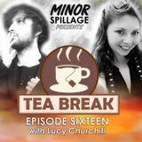 Tea Break - Episode Sixteen