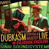 Dubkasm LIVE @ Rubberdub with Sinai SoundSystem - 25/9/15