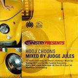 Ministry Presents - Hooj Choons - Mixed By Judge Jules