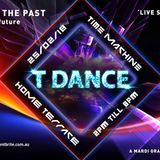T Dance Time Machine - Part 1