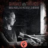 Brainshaker Podcast @ F Radio by Tanya Moss 001
