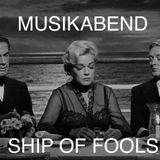 MUSIKABEND 23 Ship of fools 2018-11-24