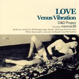 D&D Pro minimix30 -LOVE  venus vibration- LV005