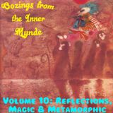 Oozings from the Inner Mynde - Volume 10: Reflections, Magic & Metamorphic