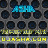 Asha 12 Min Rap Mix