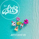 DJ A'RIS - MIXTAPE #1