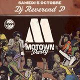Dj Reverend P @ Motown Party, Djoon, Saturday October 5th, 2013