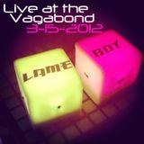 Live at the Vagabond 3-15-12