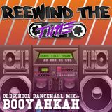 Booyakah - Rewind the Time Mix
