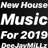 New House Music for 2019