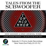 Tales From The Subwoofer - Ep#11-Promo Audio Recordings NYE Party (Madrid- 01-01-15)