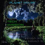 Planet House - Tech Mission #7