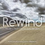 Rewind (House / Tech Mix)