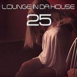 djSpawn - Lounge in da House 25