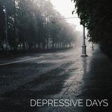 DEPRESSIVE DAYS