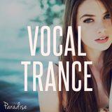 Paradise - Amazing Vocal Trance (August 2016 Mix #64)