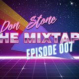 Don Stone presents The Mixtape: Episode 007 - Tribal Afro House