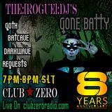 [11.12.2017] The Rogue DJ Gone Batty for the 8th Anniversary for Club Zero [www.clubzeroradio.com]