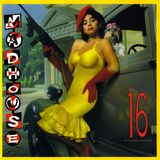 Madhouse - 16