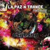 "DJ SET ""LA PAZ N TRANCE""     -    DIC 2017    -     LA PAZ, BOLIVIA"