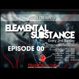 Aizen pres. Elemental Substance - Episode 00