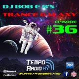 Trance Galaxy Episode 36 - Tempo-Radio.com (Aired 13-09-2016)