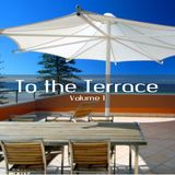Serge Duchesne - To the Terrace Vol.1 (From the vault Summer 2004 - remastered)