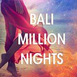 BALI - Million Nights