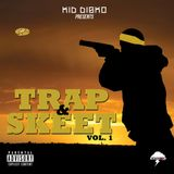 Trap & Skeet Vol.1 - Kid Disko