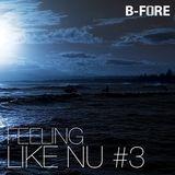Feeling Like Nu #3