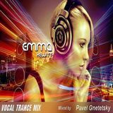 Emma Hewitt - Vocal Trance Mix - (Mixed by Pavel Gnetetsky 08.07.2016)