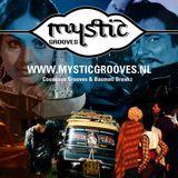 DJ Safri - Mystic Grooves mix