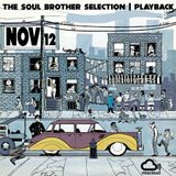 Soul Brother Selection - 12th November 2017